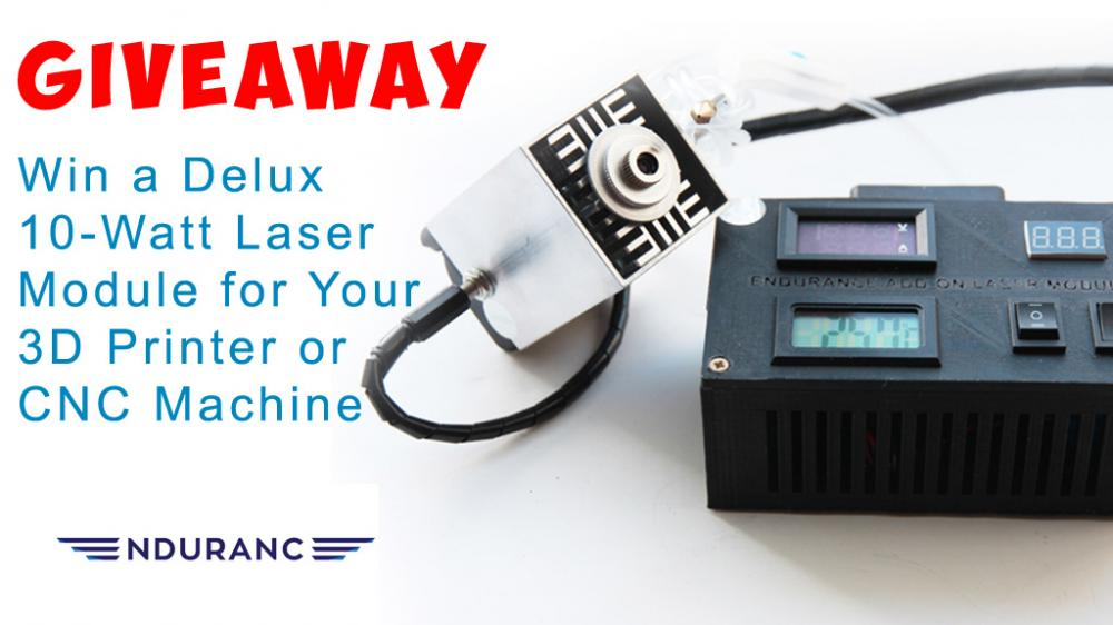Endurance Lasers - 12th Giveaway - 10W Laser