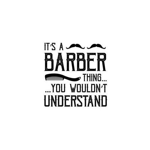 Its a barber thing quote plaque