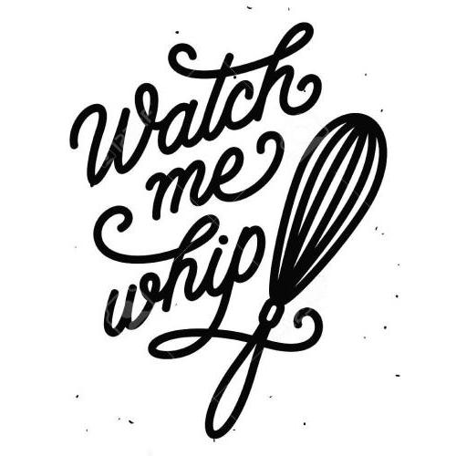 Watch me whip kitchen plaque