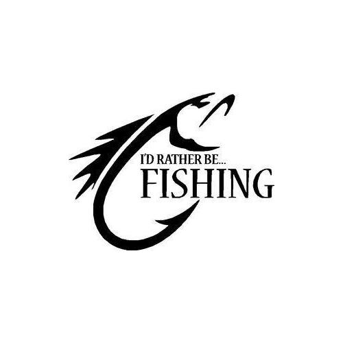Rather be fishing fish hook