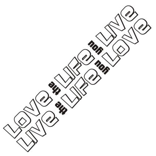 Love The Life You Live - Live The Life You Love - Bob Marley Quote